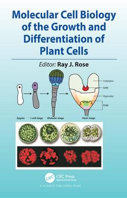 Molecular Cell Biology of the Growth and Differentiation of Plant Cells (Hardback)
