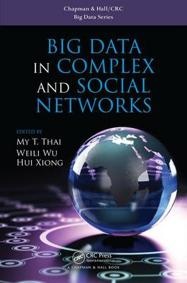 Big Data in Complex and Social Networks - Chapman & Hall/CRC Big Data Series (Hardback)