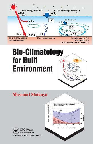 Bio-Climatology for the Built Environment (Hardback)