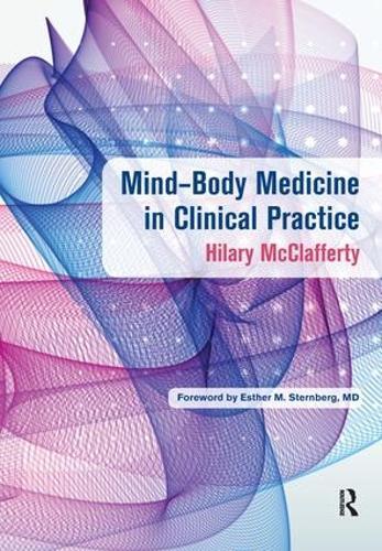 Mind-Body Medicine in Clinical Practice (Paperback)