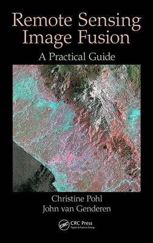 Remote Sensing Image Fusion: A Practical Guide (Hardback)