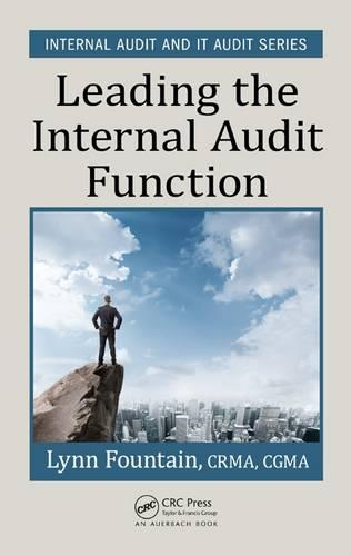 Leading the Internal Audit Function - Internal Audit and IT Audit (Hardback)