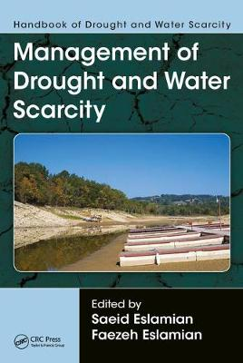 Handbook of Drought and Water Scarcity: Principles of Drought and Water Scarcity (Hardback)