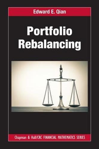 Portfolio Rebalancing - Chapman & Hall/CRC Financial Mathematics Series (Hardback)