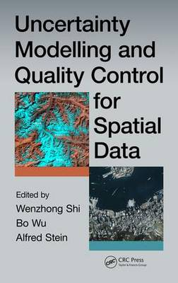 Uncertainty Modelling and Quality Control for Spatial Data (Hardback)