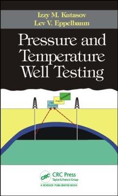 Pressure and Temperature Well Testing (Hardback)