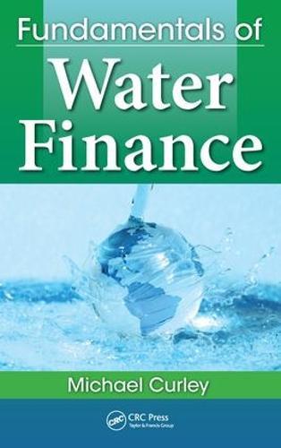 Fundamentals of Water Finance (Hardback)