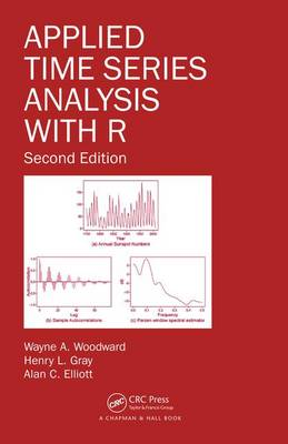 Applied Time Series Analysis with R, Second Edition (Hardback)