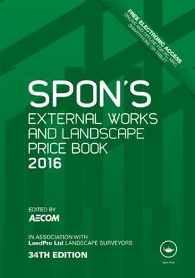 Spon's External Works and Landscape Price Book 2016 - Spon's Price Books (Hardback)