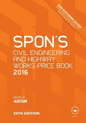 Spon's Civil Engineering and Highway Works Price Book 2016 - Spon's Price Books (Hardback)