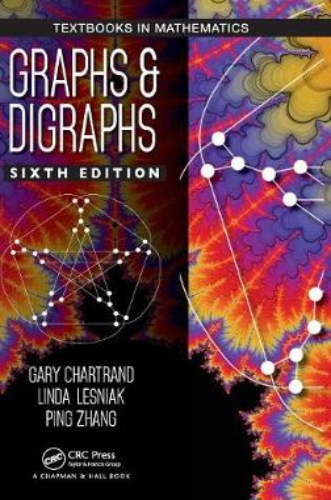 Graphs & Digraphs - Discrete Mathematics and Its Applications (Hardback)