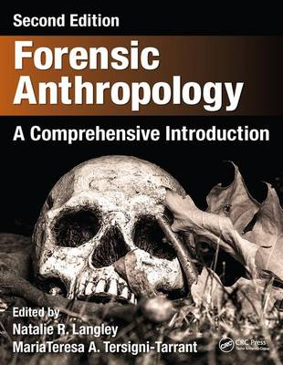 Forensic Anthropology: A Comprehensive Introduction, Second Edition (Hardback)