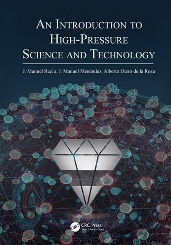 An Introduction to High-Pressure Science and Technology (Hardback)