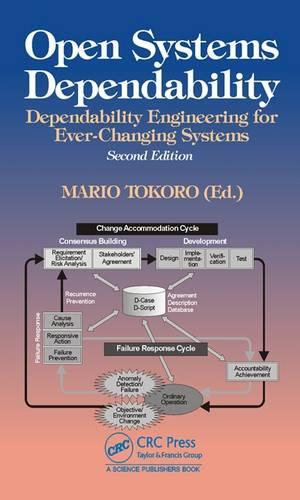 Open Systems Dependability: Dependability Engineering for Ever-Changing Systems, Second Edition (Hardback)