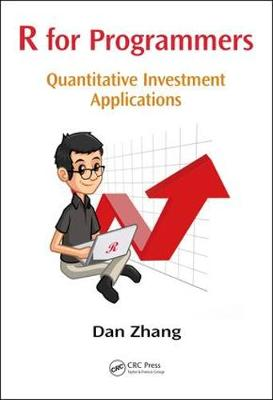 R for Programmers: Quantitative Investment Applications (Paperback)