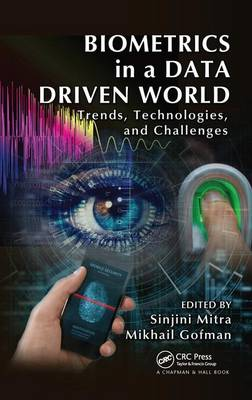 Biometrics in a Data Driven World: Trends, Technologies, and Challenges (Hardback)
