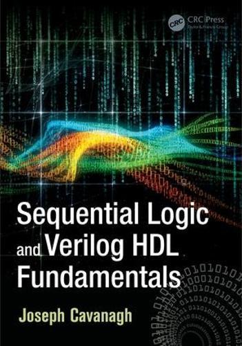Sequential Logic and Verilog HDL Fundamentals (Hardback)