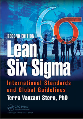 Lean Six Sigma: International Standards and Global Guidelines, Second Edition (Paperback)
