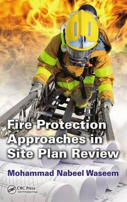 Fire Protection Approaches in Site Plan Review (Hardback)