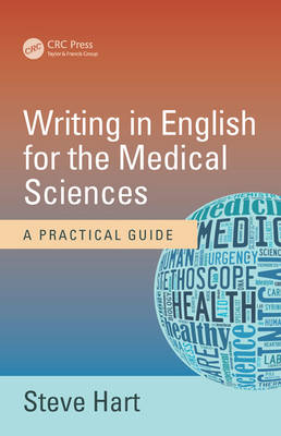 Writing in English for the Medical Sciences: A Practical Guide (Paperback)