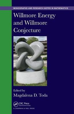 Willmore Energy and Willmore Conjecture - Chapman & Hall/CRC Monographs and Research Notes in Mathematics (Hardback)