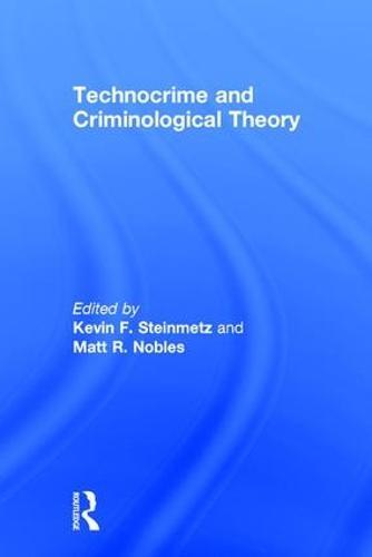 Technocrime and Criminological Theory (Hardback)