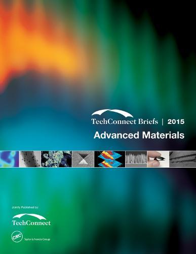 Advanced Materials: TechConnect Briefs 2015 (Paperback)