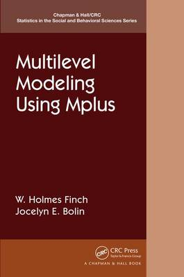 Multilevel Modeling Using Mplus - Chapman & Hall/CRC Statistics in the Social and Behavioral Sciences (Paperback)