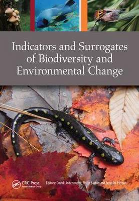 Indicators and Surrogates of Biodiversity and Environmental Change (Paperback)