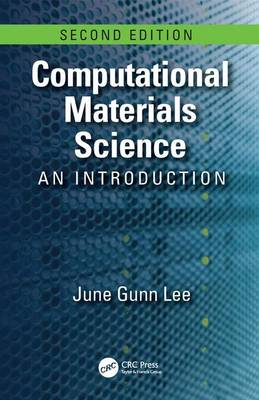 Computational Materials Science: An Introduction, Second Edition (Hardback)