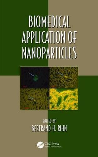 Biomedical Application of Nanoparticles - Oxidative Stress and Disease (Hardback)