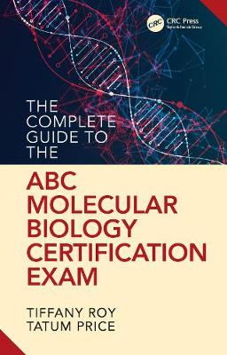 The Complete Guide to the ABC's Molecular Biology Certification Exam (Paperback)