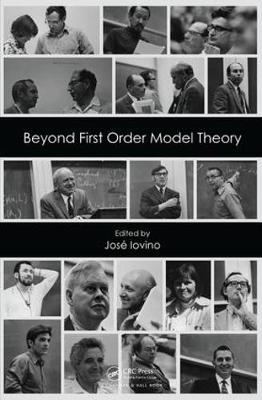 Beyond First Order Model Theory (Hardback)