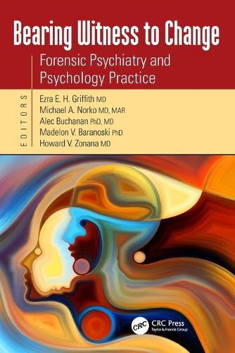 Bearing Witness to Change: Forensic Psychiatry and Psychology Practice (Paperback)
