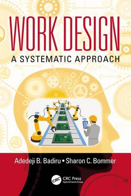 Work Design: A Systematic Approach - Systems Innovation Book Series (Paperback)