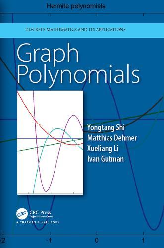 Graph Polynomials - Discrete Mathematics and Its Applications (Hardback)