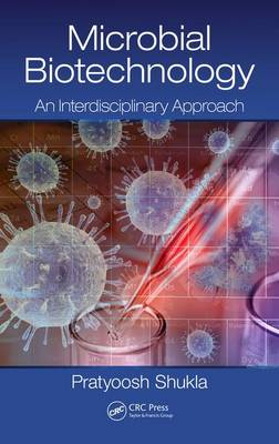 Microbial Biotechnology: An Interdisciplinary Approach (Hardback)