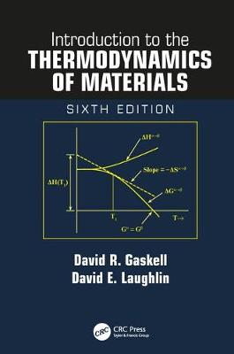 Introduction to the Thermodynamics of Materials, Sixth Edition (Hardback)