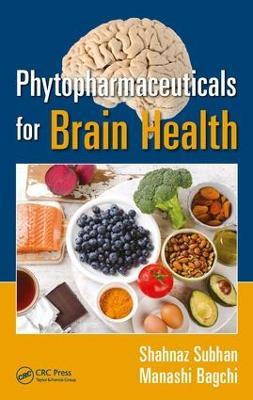 Phytopharmaceuticals for Brain Health (Hardback)