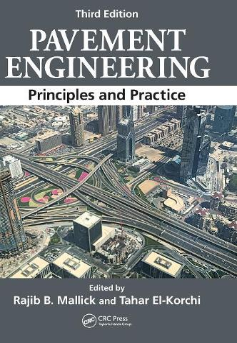 Pavement Engineering: Principles and Practice, Third Edition (Hardback)