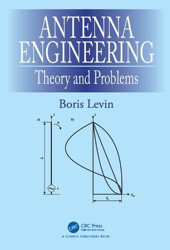 Antenna Engineering: Theory and Problems (Hardback)