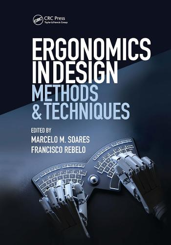 Ergonomics in Design: Methods and Techniques - Human Factors and Ergonomics (Hardback)