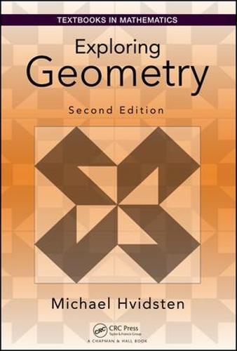 Exploring Geometry - Textbooks in Mathematics (Hardback)