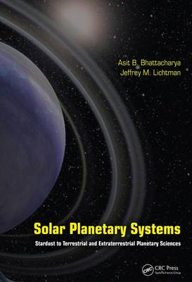 Solar Planetary Systems: Stardust to Terrestrial and Extraterrestrial Planetary Sciences (Hardback)