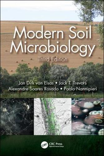 Modern Soil Microbiology, Third Edition (Hardback)