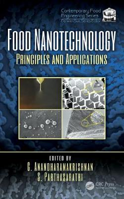 Food Nanotechnology: Principles and Applications - Contemporary Food Engineering (Hardback)