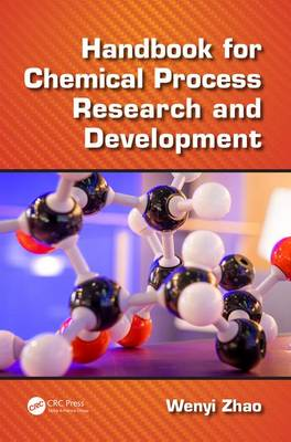Handbook for Chemical Process Research and Development (Hardback)