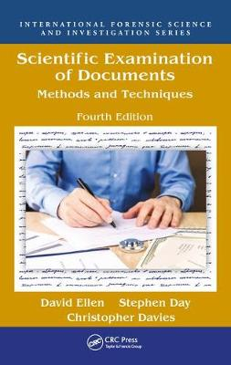 Scientific Examination of Documents: Methods and Techniques, Fourth Edition (Hardback)