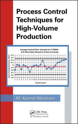 Process Control Techniques for High-Volume Production (Hardback)