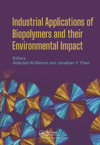 Industrial Applications of Biopolymers and their Environmental Impact (Hardback)
